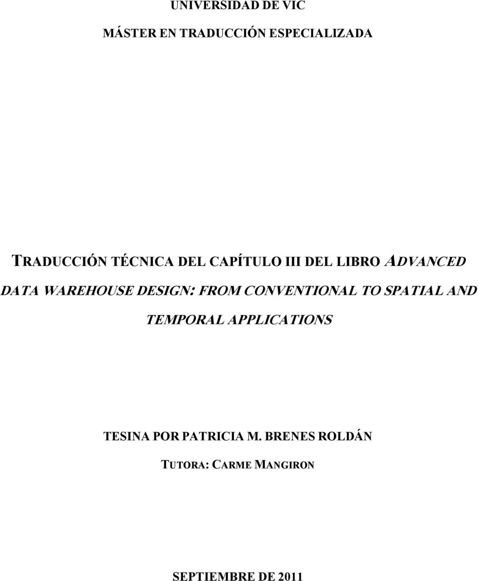 FROM CONVENTIONAL TO SPATIAL AND TEMPORAL APPLICATIONS TESINA POR