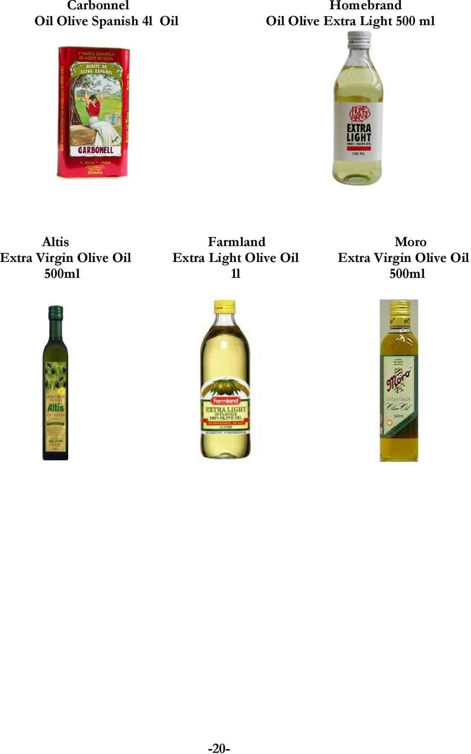 Moro Extra Virgin Olive Oil Extra Light Olive