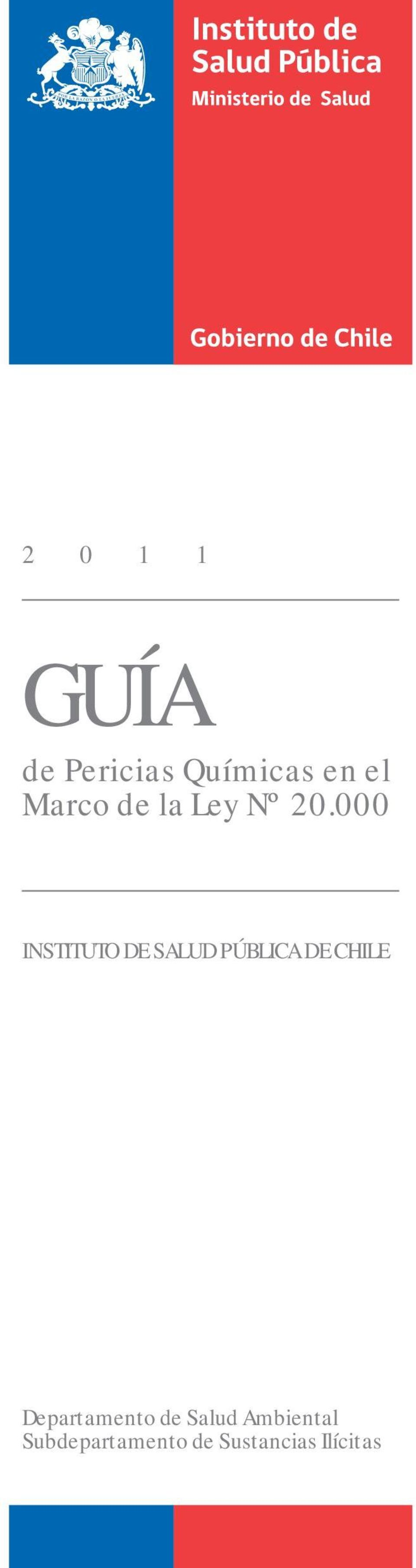 000 INSTITUTO DE SALUD PÚBLICA DE CHILE