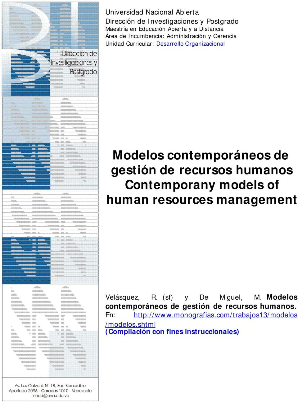 recursos humanos Contemporany models of human resources management Velásquez, R. (sf) y De Miguel, M.