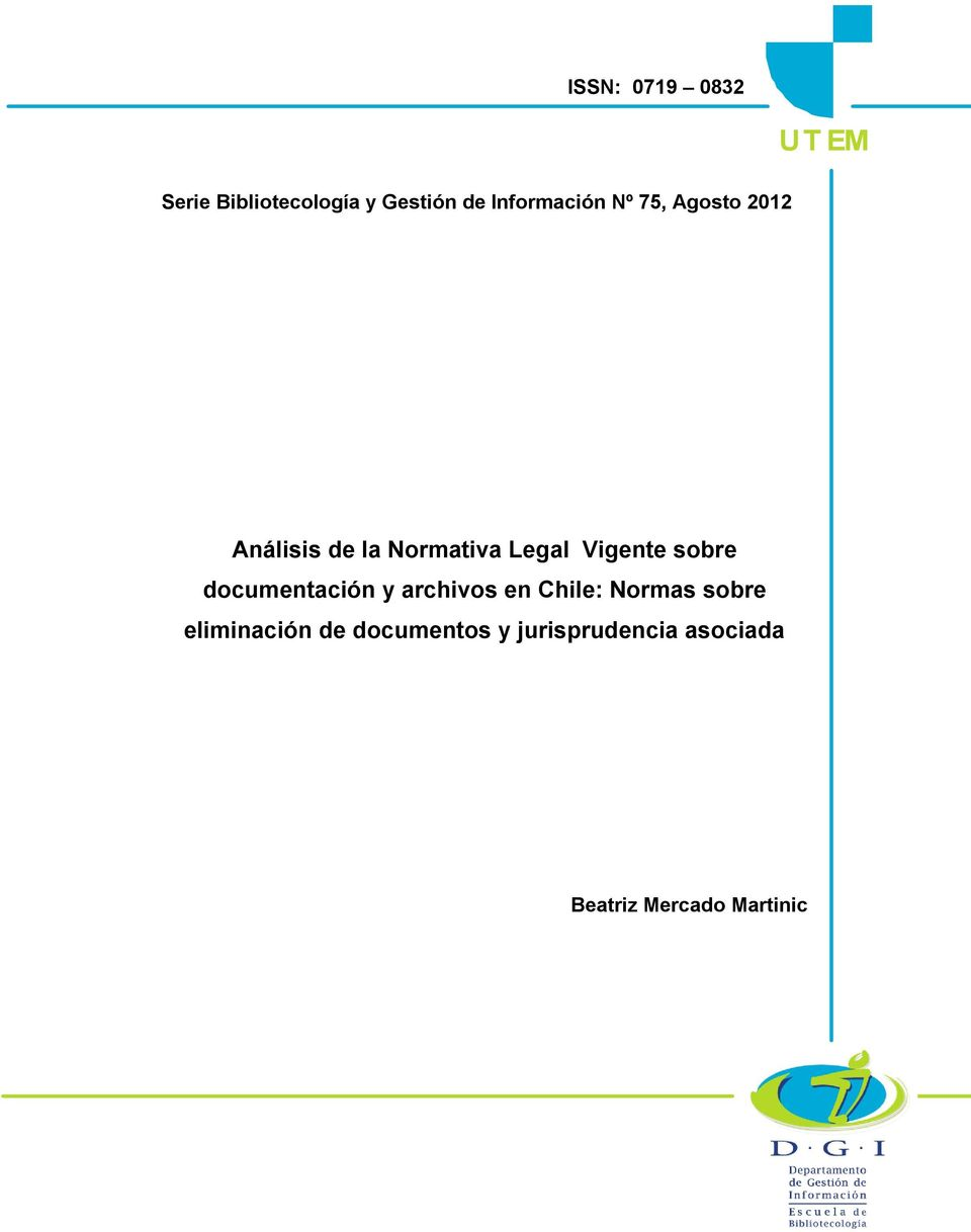 Legal Vigente sobre documentación y archivos en Chile: