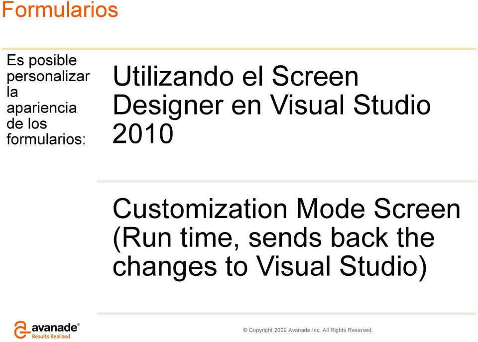 en Visual Studio 2010 Customization Mode Screen