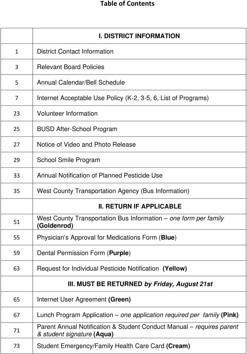 Program 33 Annual Notification of Planned Pesticide Use 35 West County Transportation Agency (Bus Information) 51 II.