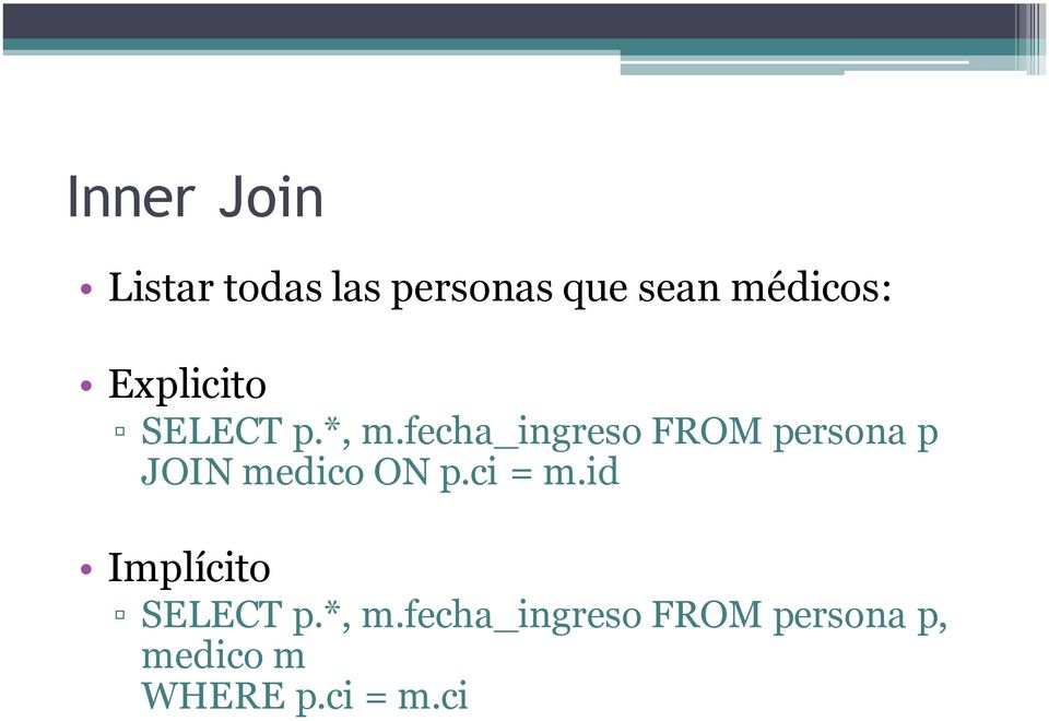 fecha_ingreso FROM persona p JOIN medico ON p.ci = m.
