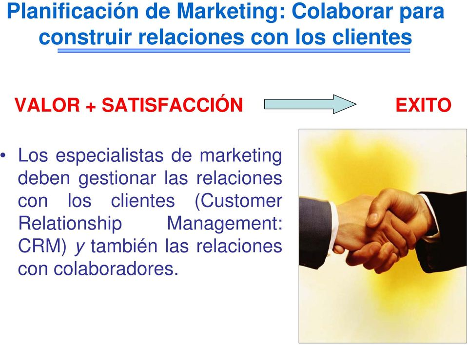 marketing deben gestionar las relaciones con los clientes (Customer