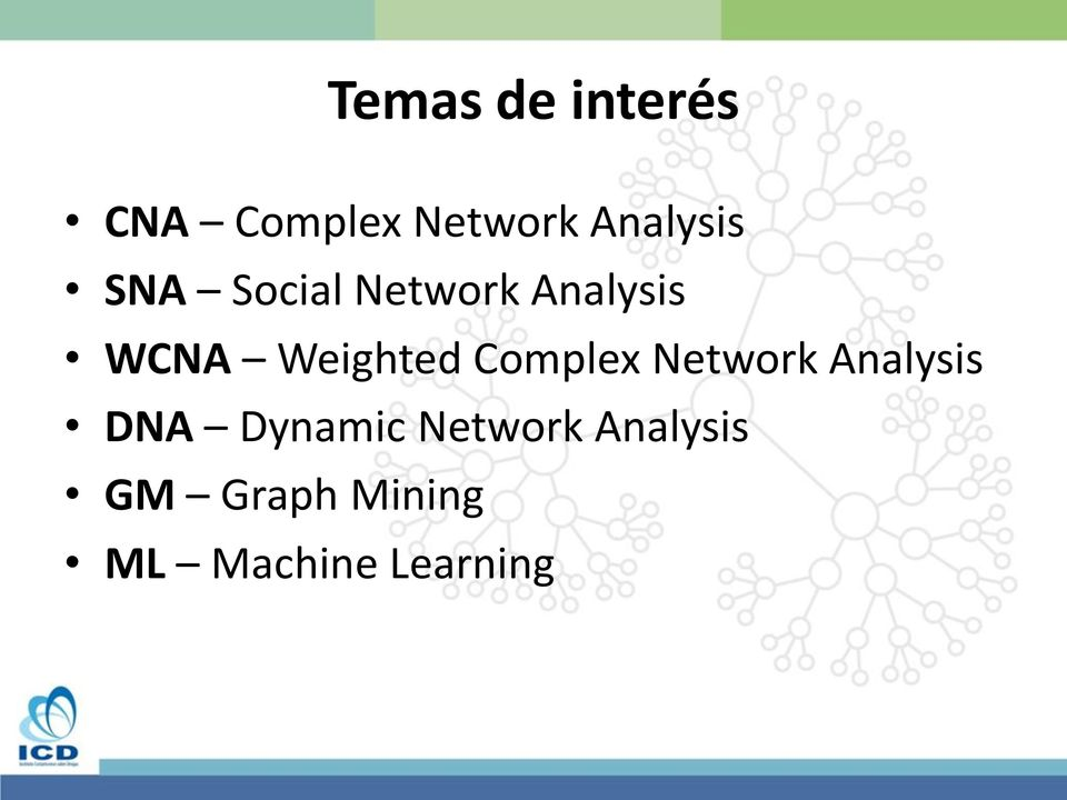 Weighted Complex Network Analysis DNA