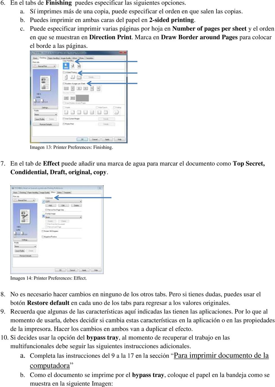 Marca en Draw Border around Pages para colocar el borde a las páginas. Imagen 13: Printer Preferences: Finishing. 7.