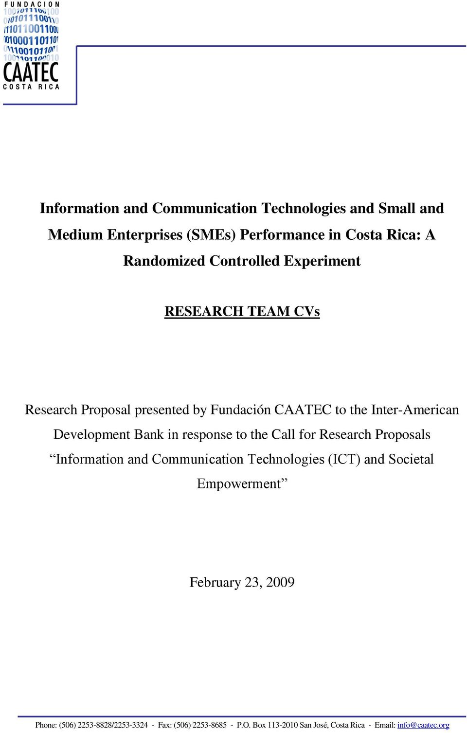 by Fundación CAATEC to the Inter-American Development Bank in response to the Call for Research