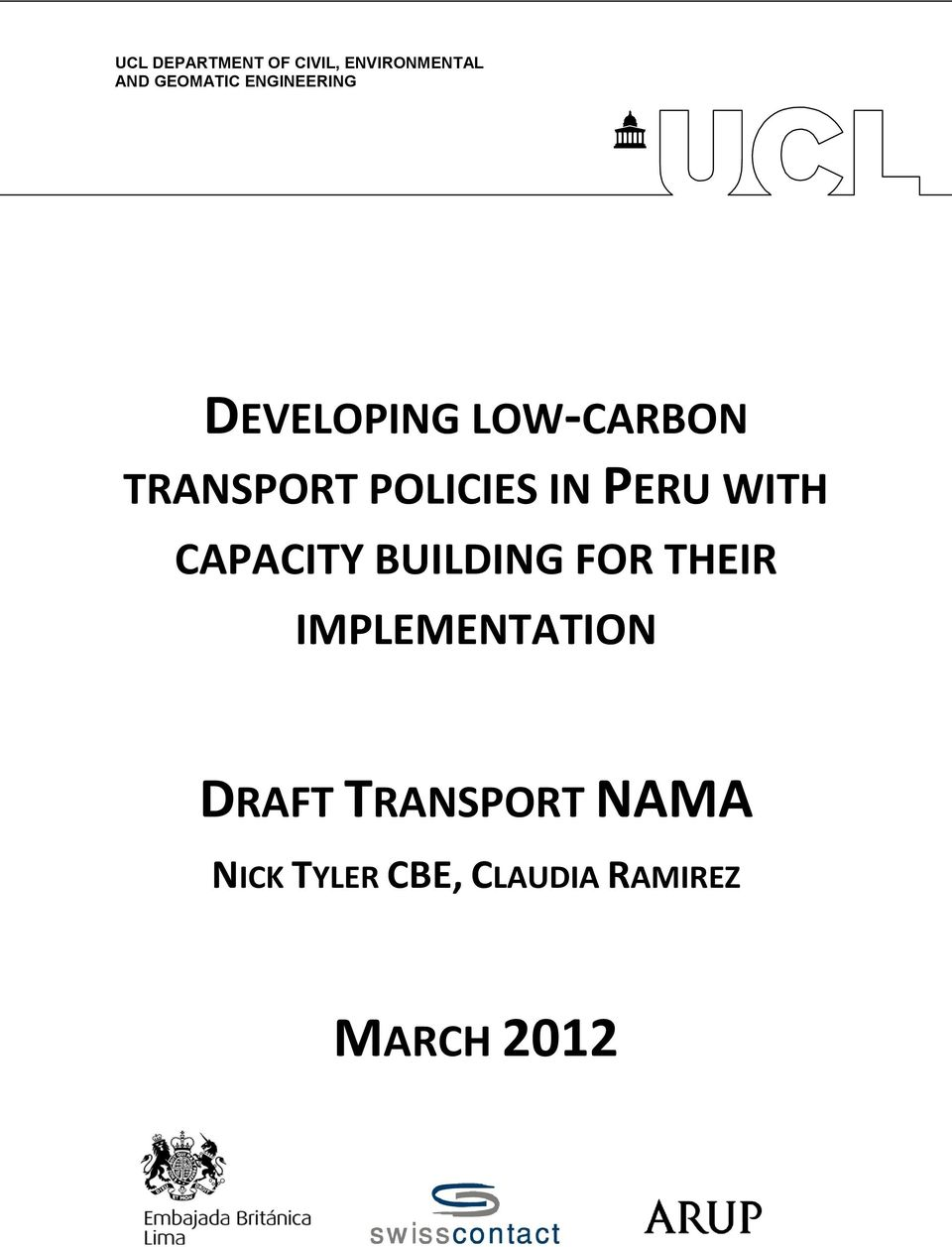 PERU WITH CAPACITY BUILDING FOR THEIR IMPLEMENTATION