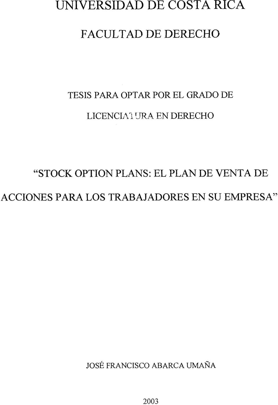 "? 'JP,,A EN DERECHO ""STOCK OPTION PLANS: EL PLAN"