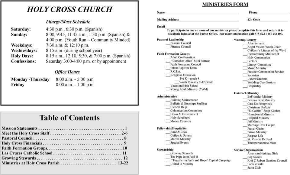 m. 8:00 a.m. - 1:00 p.m. Table of Contents Mission Statements........................................ 1 Meet the Holy Cross Staff................................. 2-6 Pastoral Council.