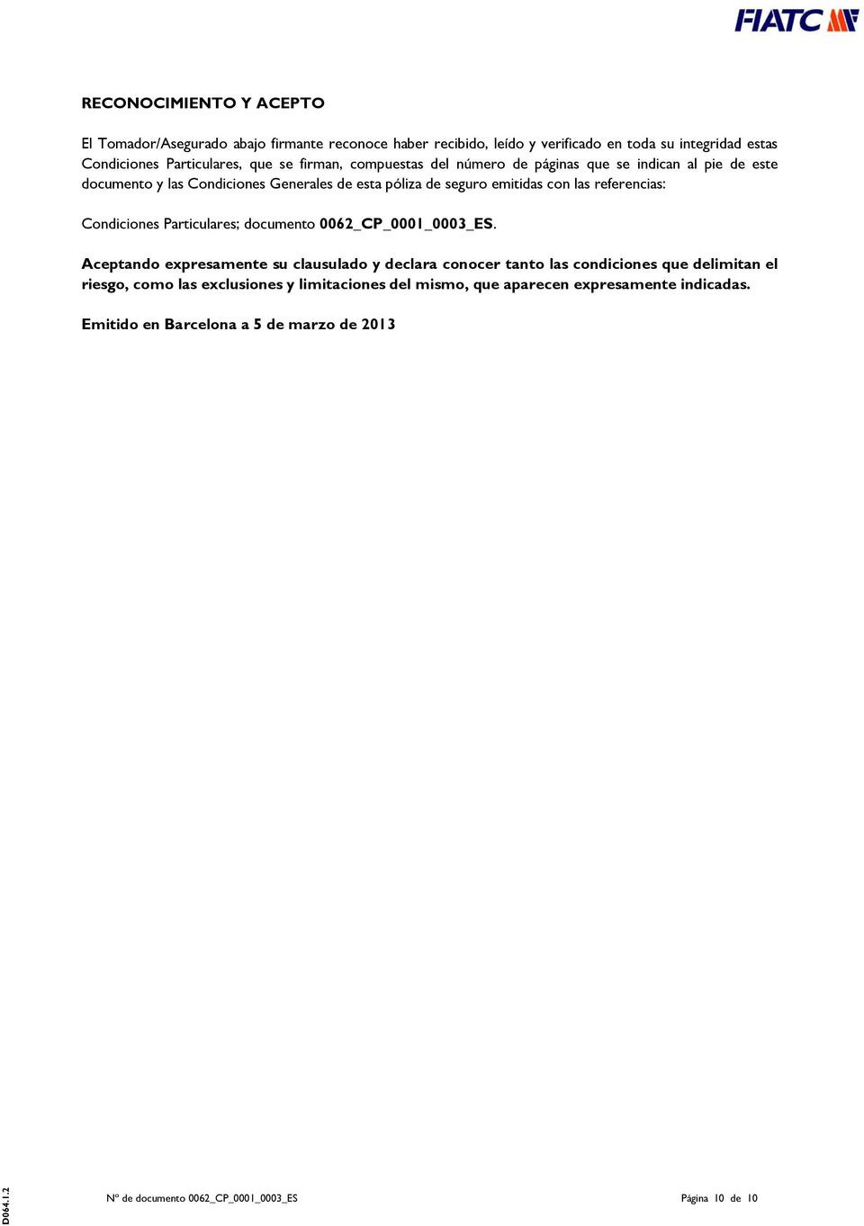 referencias: Condiciones Particulares; documento 0062_CP_0001_0003_ES.