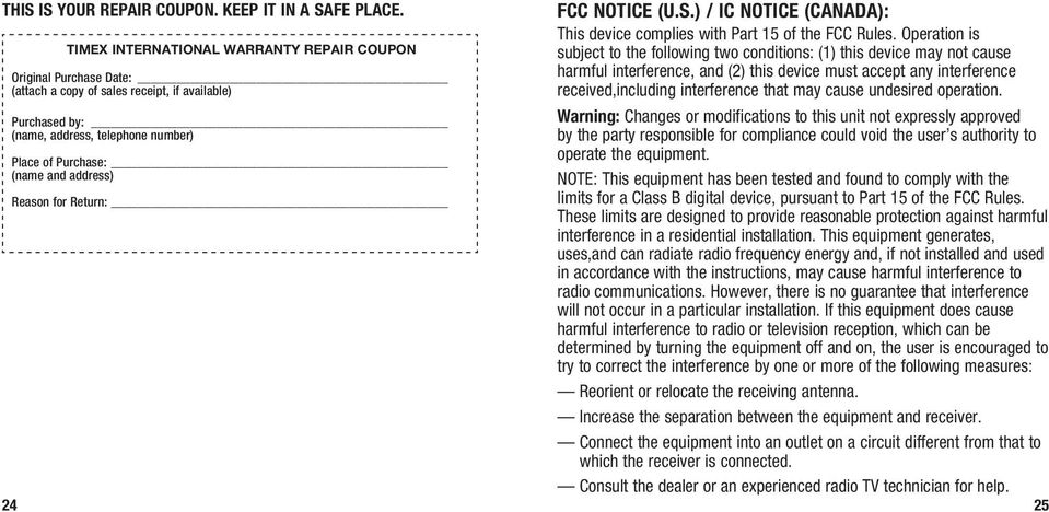 Reason for Return: 24 FCC Notice (U.S.) / IC Notice (Canada): This device complies with Part 15 of the FCC Rules.