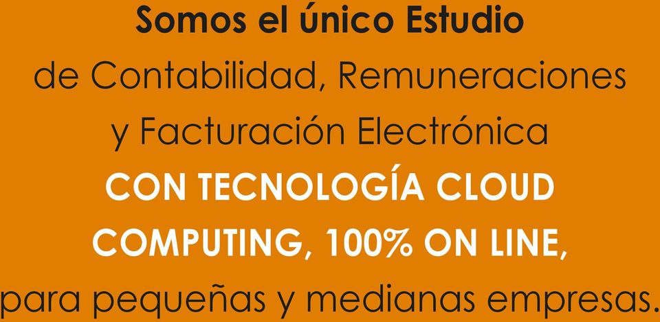 CON TECNOLOGÍA CLOUD COMPUTING, 100% ON