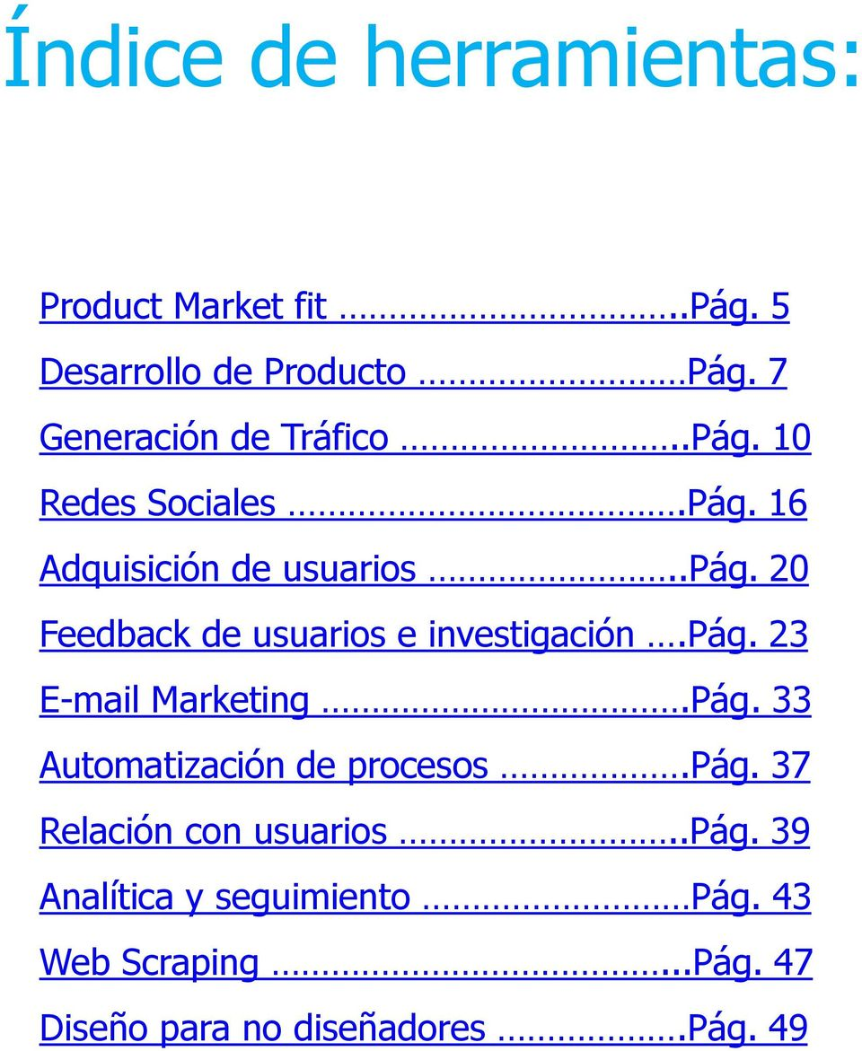 20 Feedback de usuarios e investigación.pág. 23 E-mail Marketing.Pág.
