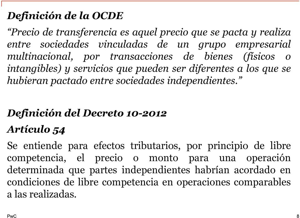 sociedades independientes.
