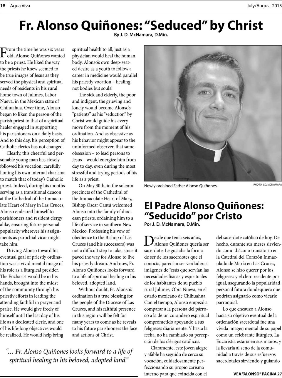 state of Chihuahua. Over time, Alonso began to liken the person of the parish priest to that of a spiritual healer engaged in supporting his parishioners on a daily basis.