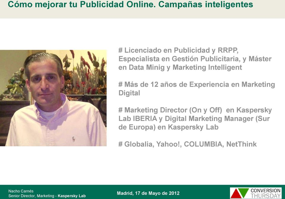 Marketing Digital # Marketing Director (On y Off) en Kaspersky Lab IBERIA y