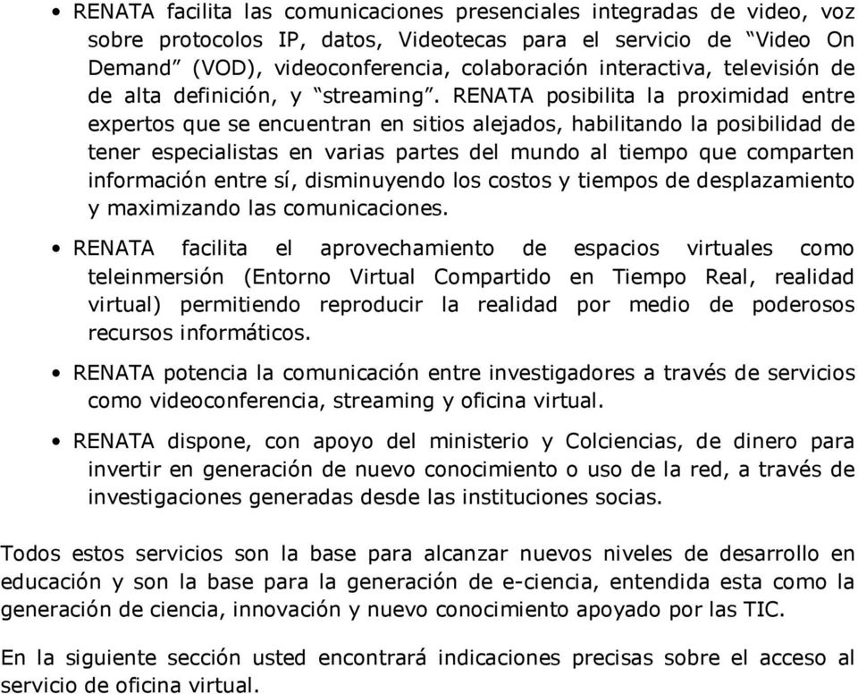 Gu a de usuario servicio de oficina virtual renata nodo for Oficina virtual sistema red