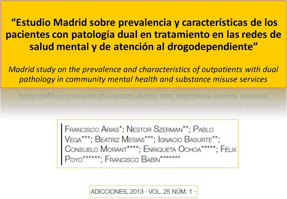 drogodependiente Madrid study on the prevalence and characteristics of