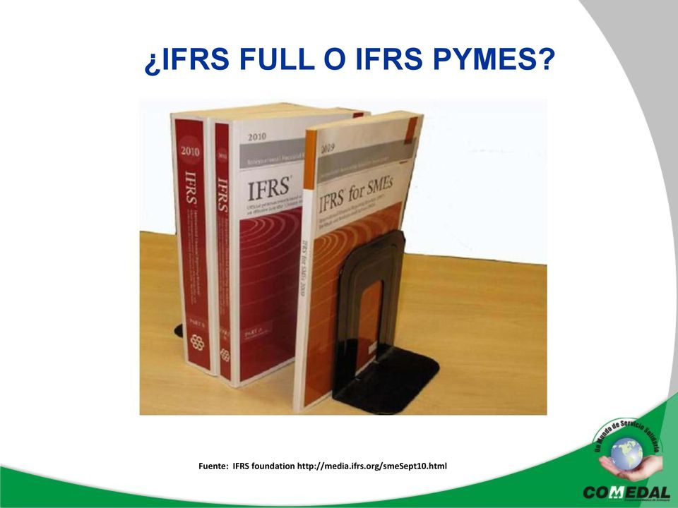 Fuente: IFRS