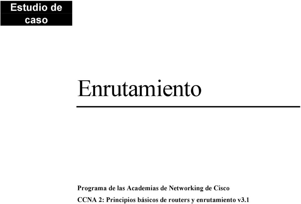 Networking de Cisco CCNA 2: