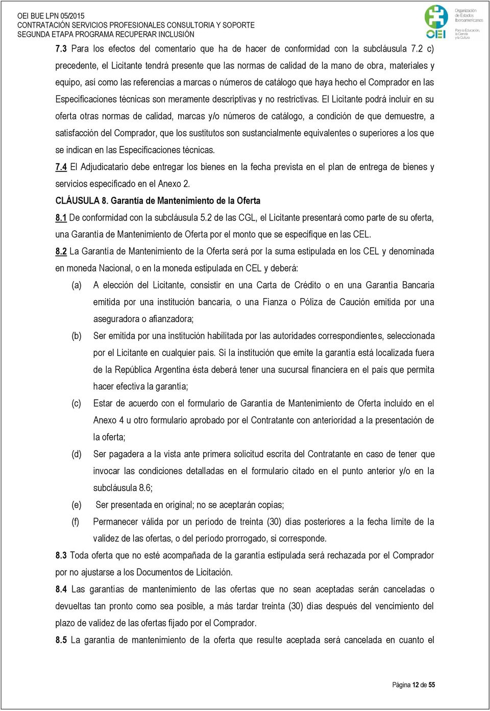 las Especificaciones técnicas son meramente descriptivas y no restrictivas.