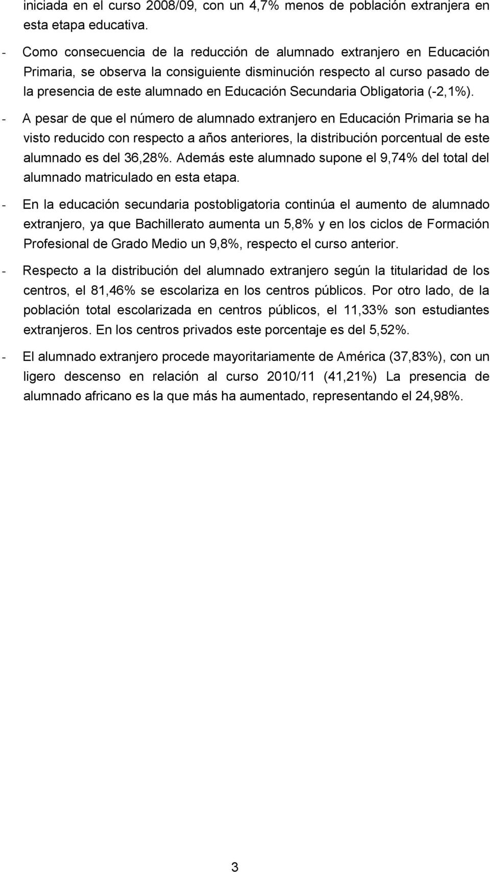 Secundaria Obligatoria (-2,1%).