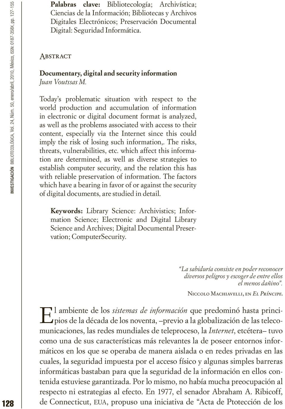 Abstract Documentary, digital and security information Juan Voutssas M.
