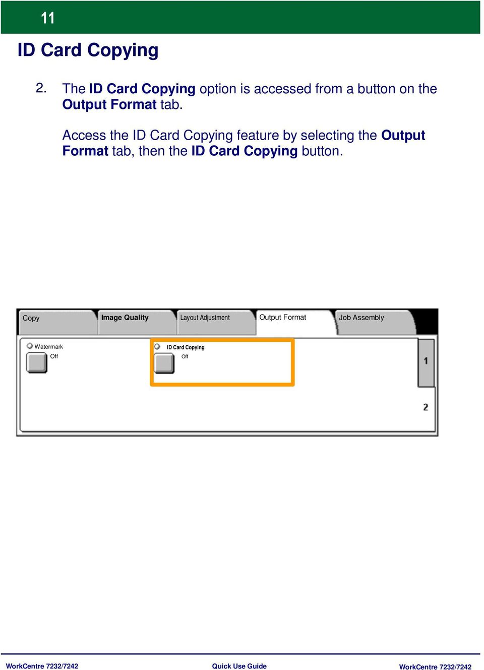 Access the ID Card Copying feature by selecting the Output Format tab, then