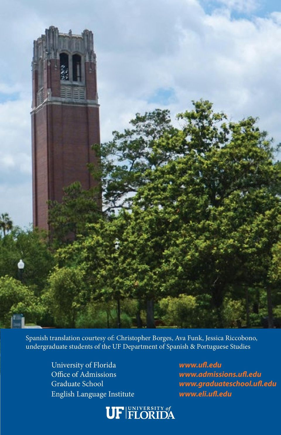 Studies University of Florida Office of Admissions Graduate School English