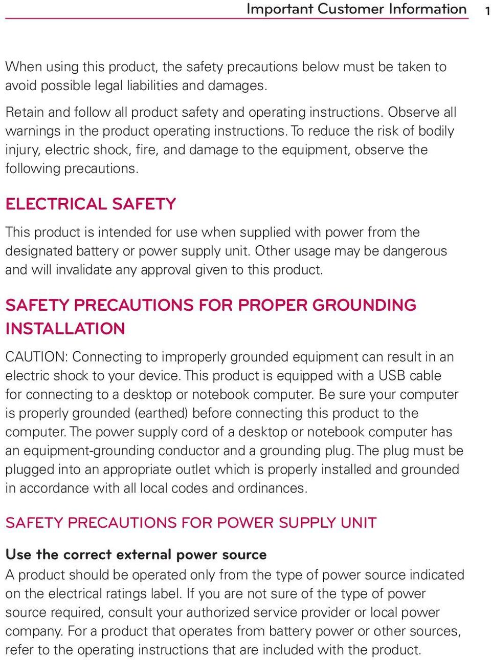 To reduce the risk of bodily injury, electric shock, fire, and damage to the equipment, observe the following precautions.