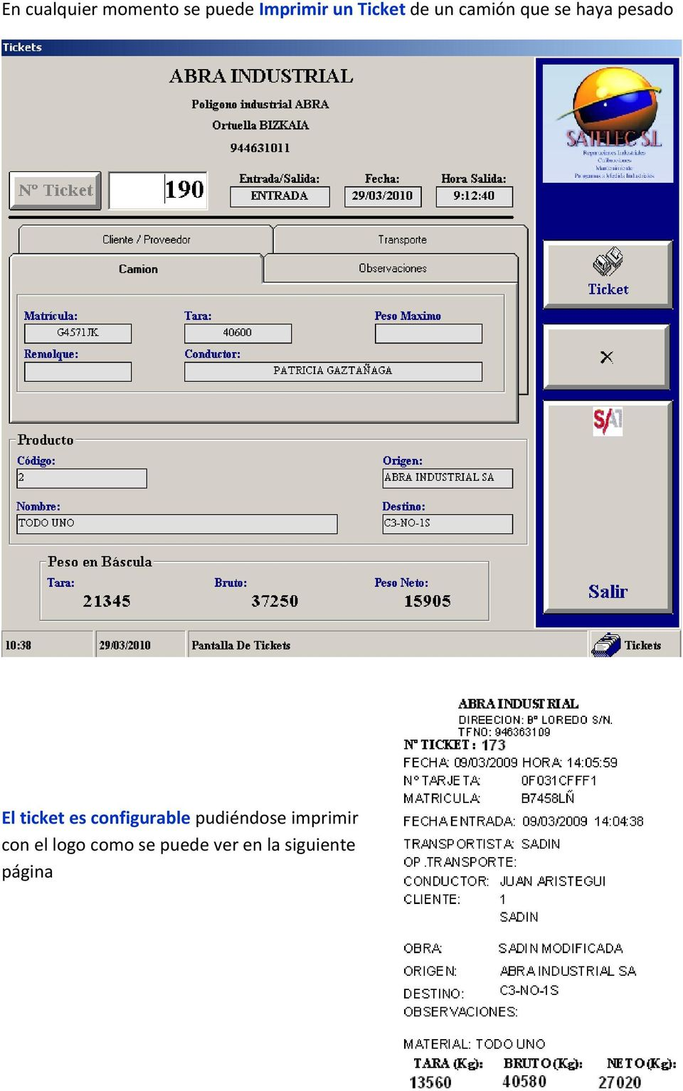 ticket es configurable pudiéndose imprimir