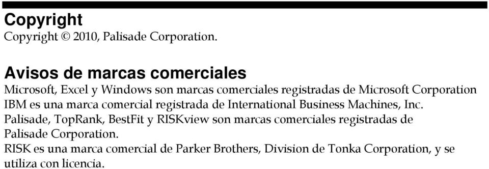 Corporation IBM es una marca comercial registrada de International Business Machines, Inc.
