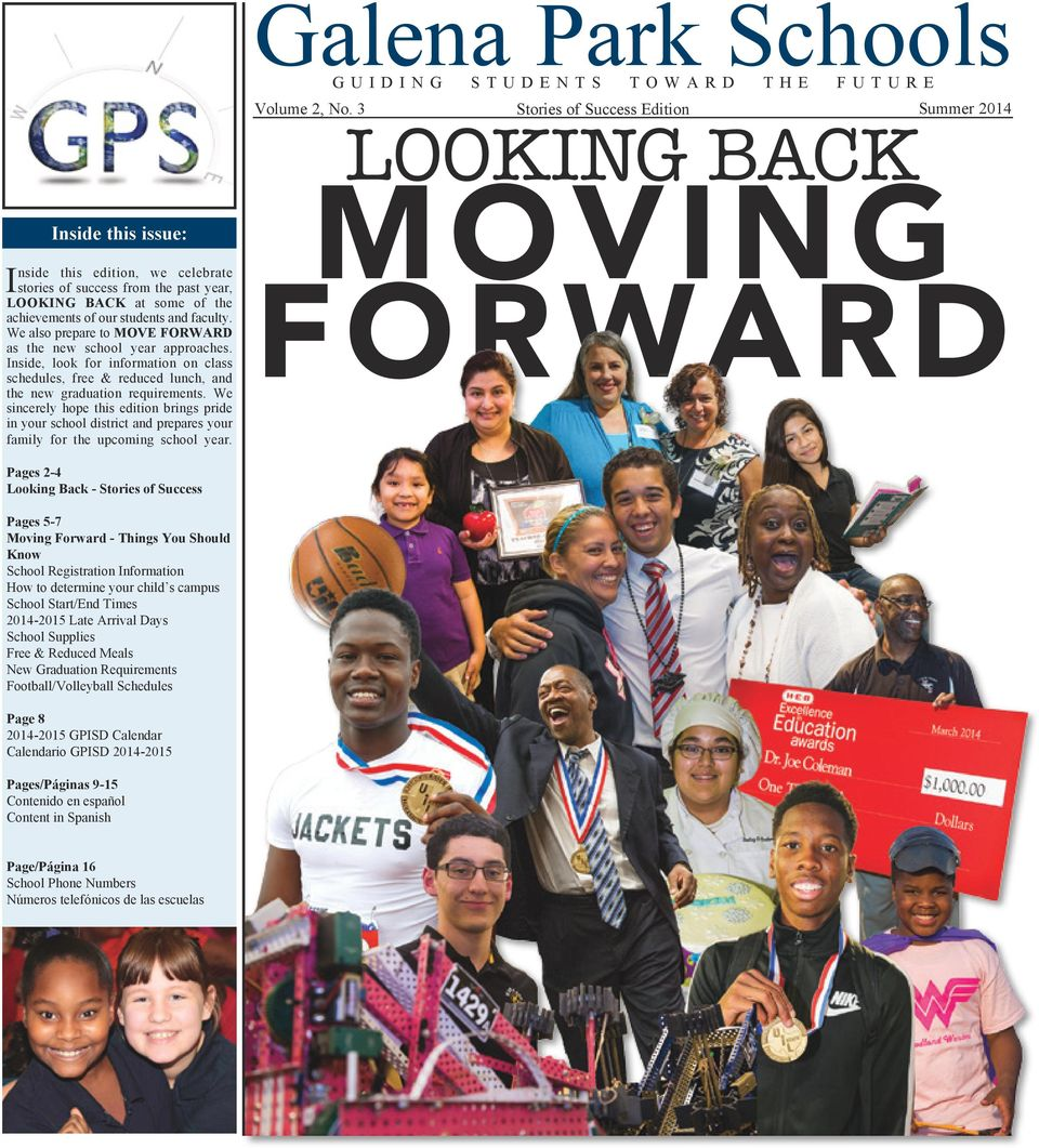 We sincerely hope this edition brings pride in your school district and prepares your family for the upcoming school year. Schools GUIDING STUDENTS TOWARD THE FUTURE Volume 2, No.
