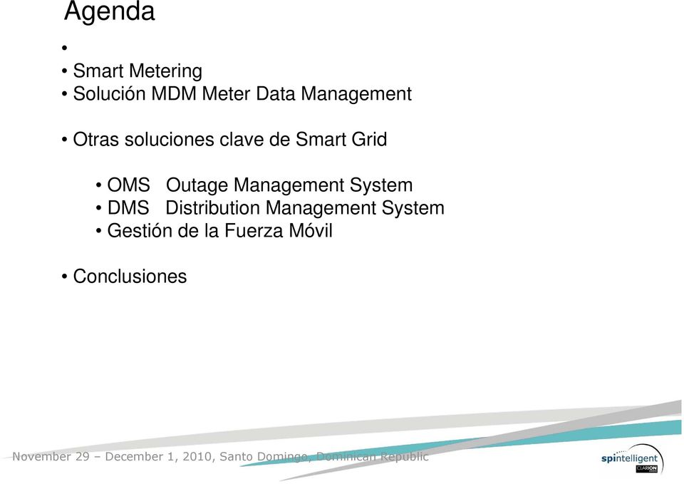 OMS Outage Management System DMS Distribution
