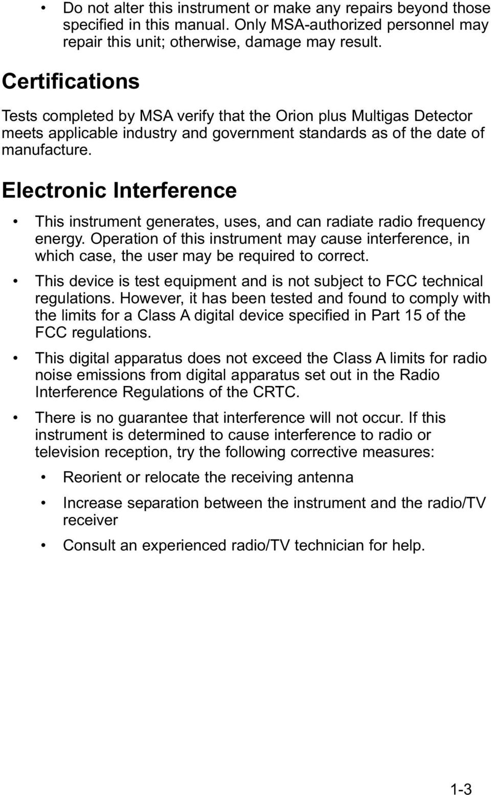 Electronic Interference This instrument generates, uses, and can radiate radio frequency energy.