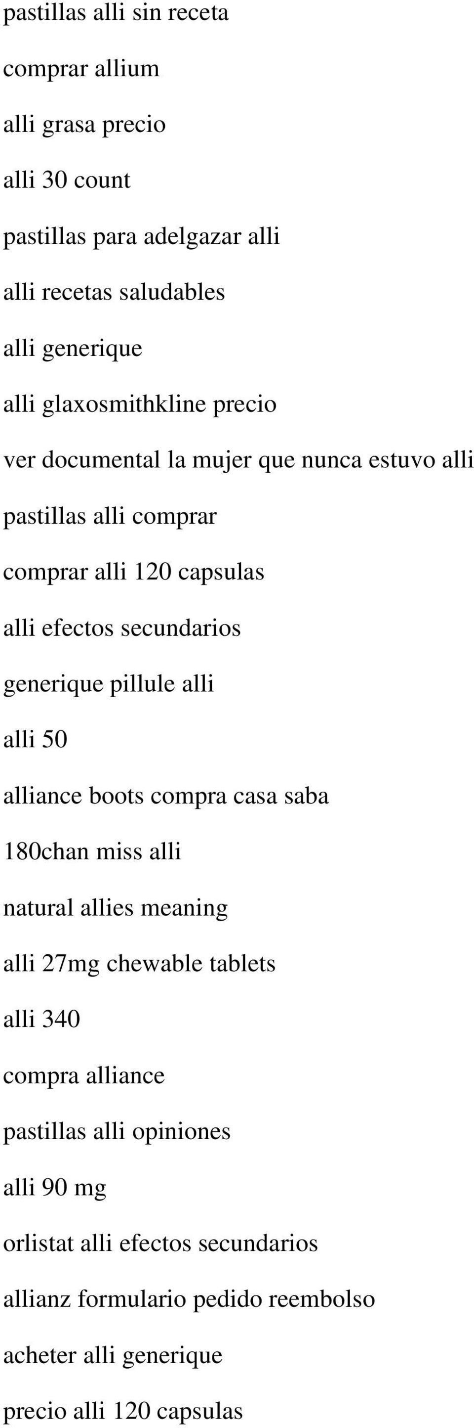 generique pillule alli alli 50 alliance boots compra casa saba 180chan miss alli natural allies meaning alli 27mg chewable tablets alli 340 compra