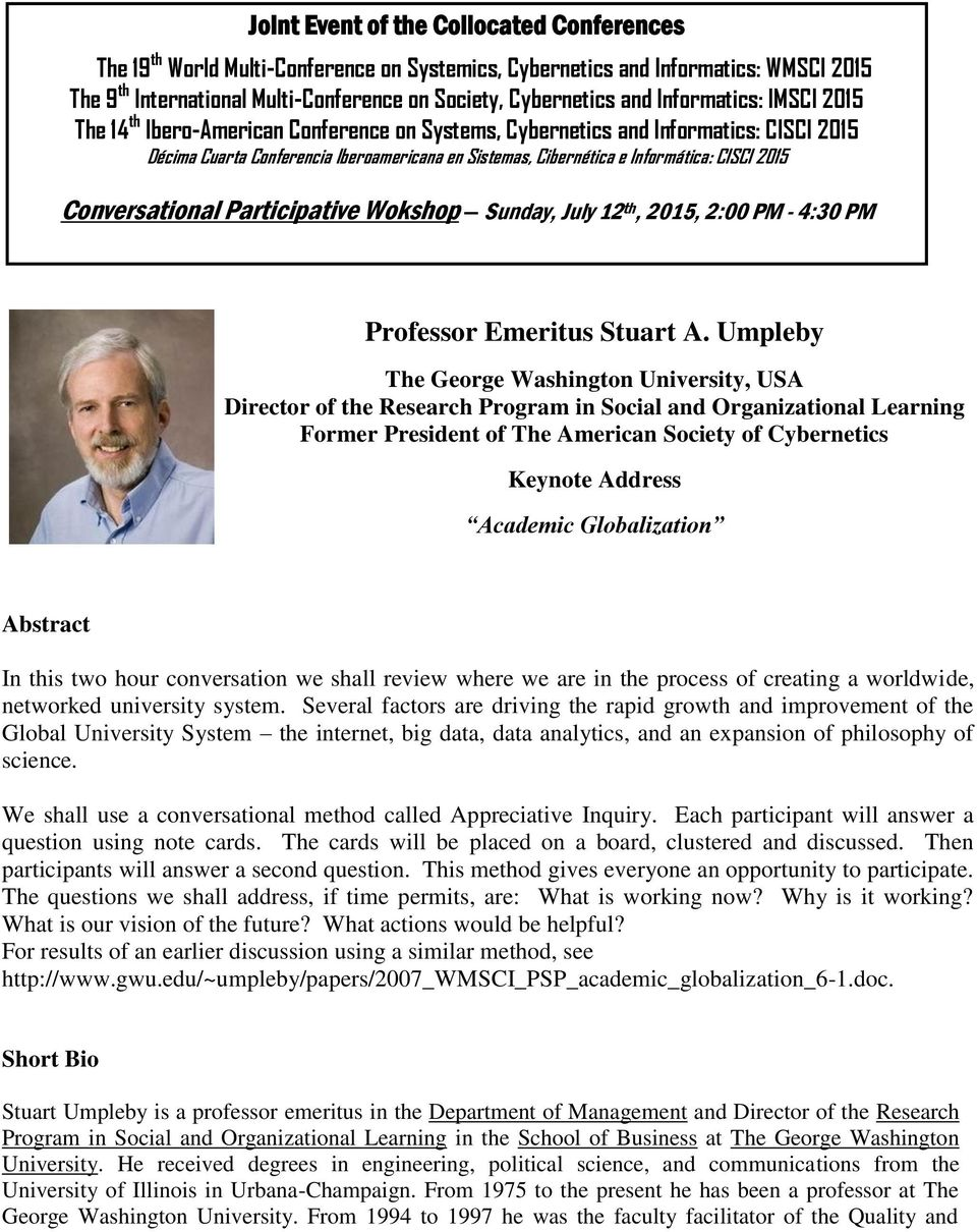 2015 Conversational Participative Wokshop Sunday, July 12 th, 2015, 2:00 PM - 4:30 PM Professor Emeritus Stuart A.
