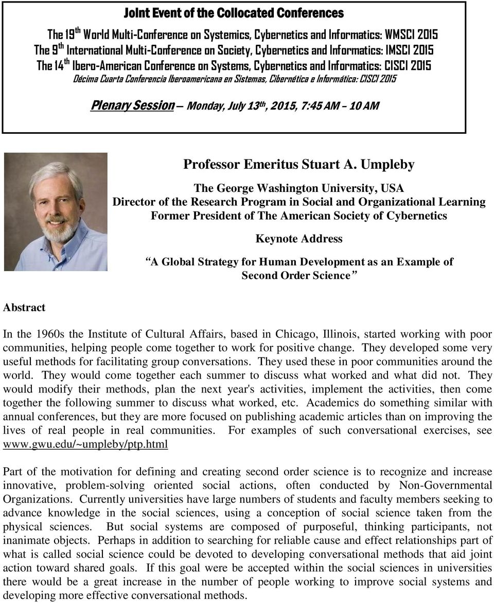 2015 Plenary Session Monday, July 13 th, 2015, 7:45 AM 10 AM Professor Emeritus Stuart A.