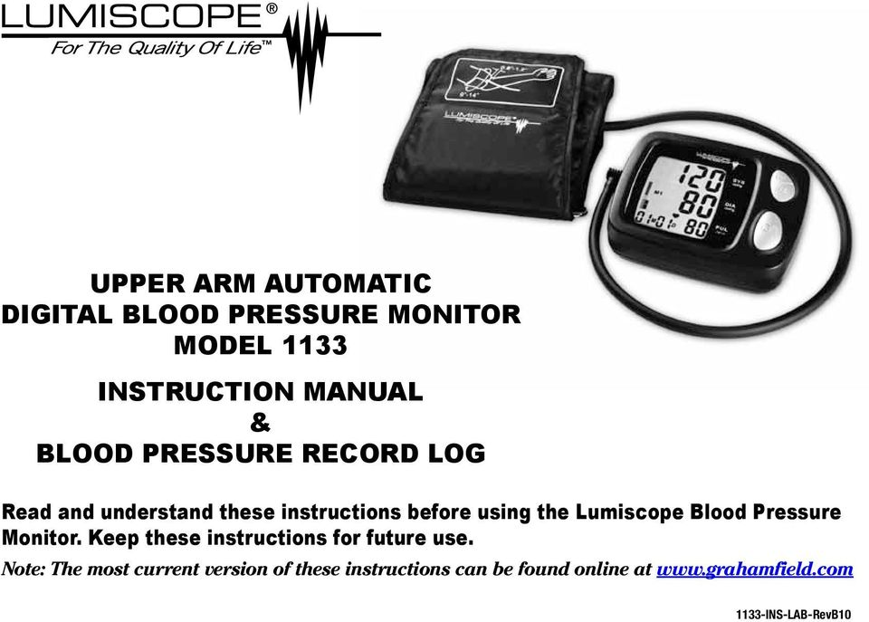 Blood Pressure Monitor. Keep these instructions for future use.