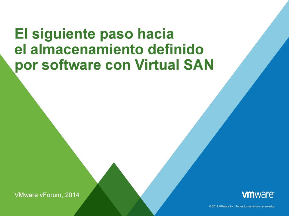 con Virtual SAN VMware vforum, 2014