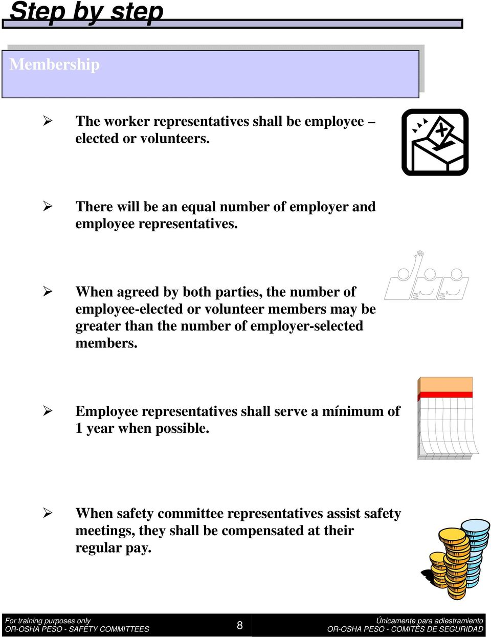 When agreed by both parties, the number of employee-elected or volunteer members may be greater than the number of