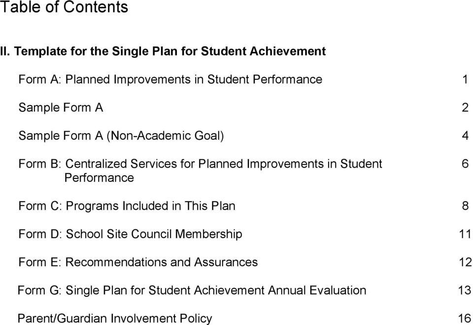 Sample Form A (Non-Academic Goal) Form B: Centralized Services for Planned Improvements in Student Performance 1 2 4 6