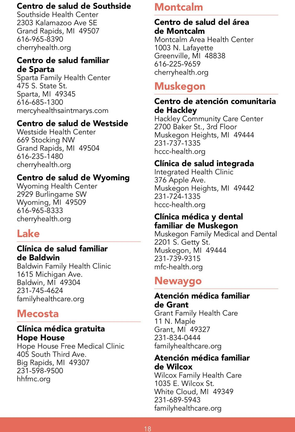 org Centro de salud de Wyoming Wyoming Health Center 2929 Burlingame SW Wyoming, MI 49509 616-965-8333 cherryhealth.