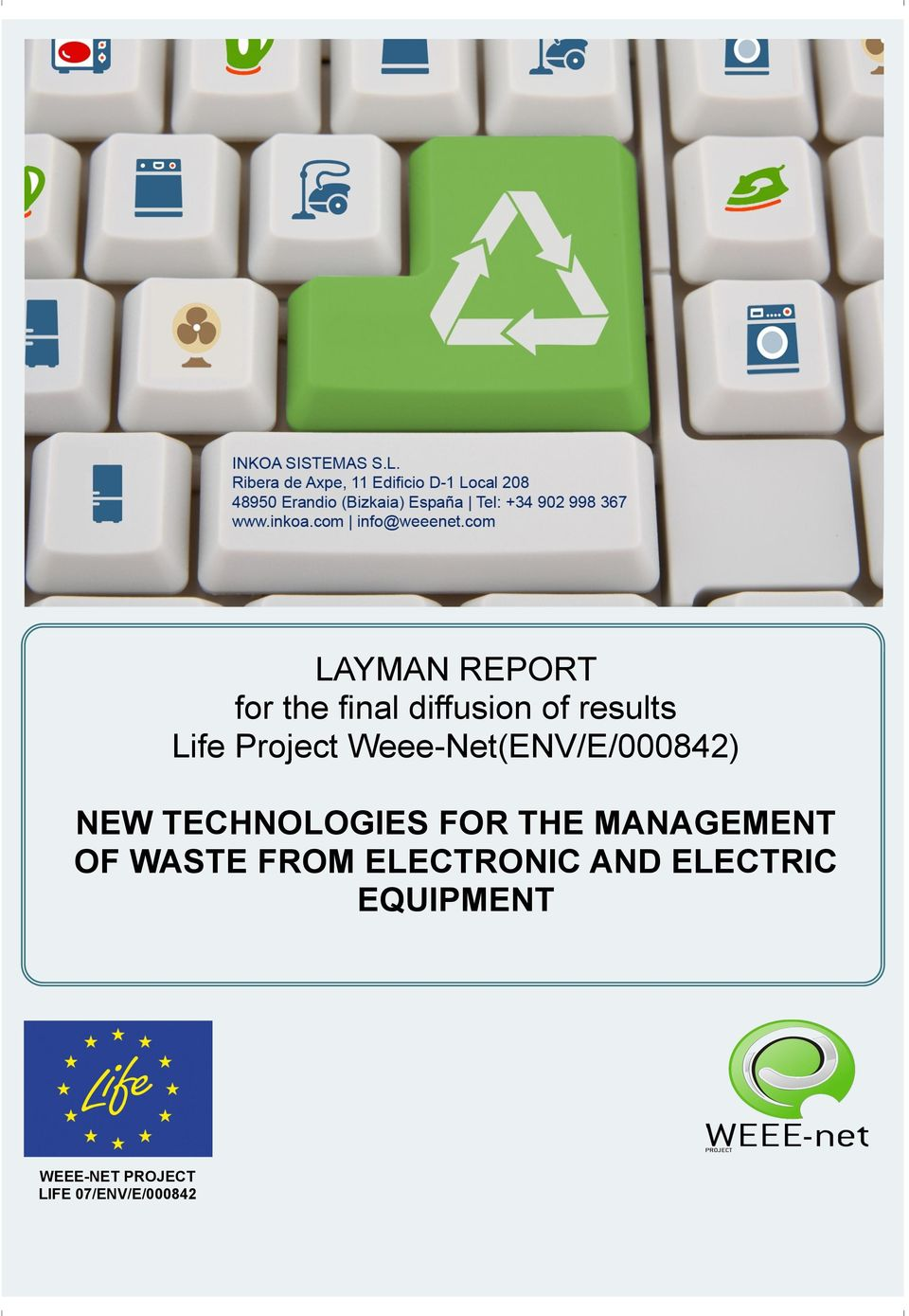 NEW TECHNOLOGIES FOR THE MANAGEMENT OF WASTE