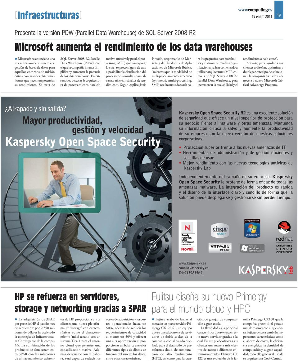 Se trata de SQL Server 2008 R2 Parallel Data Warehouse (PDW), con el que la compañía intenta simplificar y aumentar la potencia de los data warehouse.