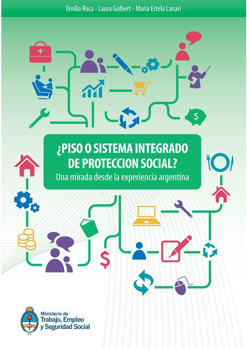 INTEGRADO DE PROTECCION SOCIAL?