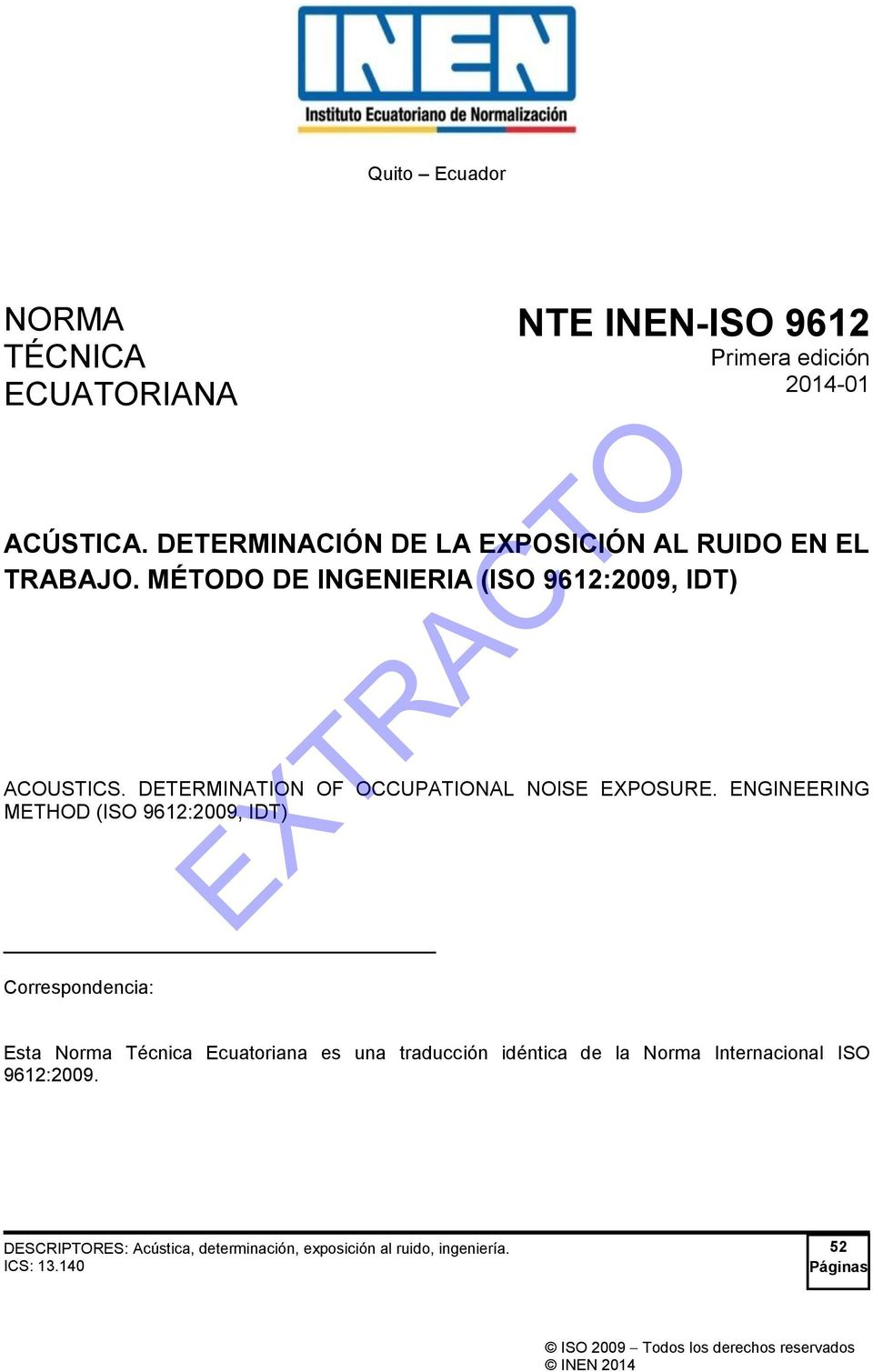DETERMINATION OF OCCUPATIONAL NOISE EXPOSURE.