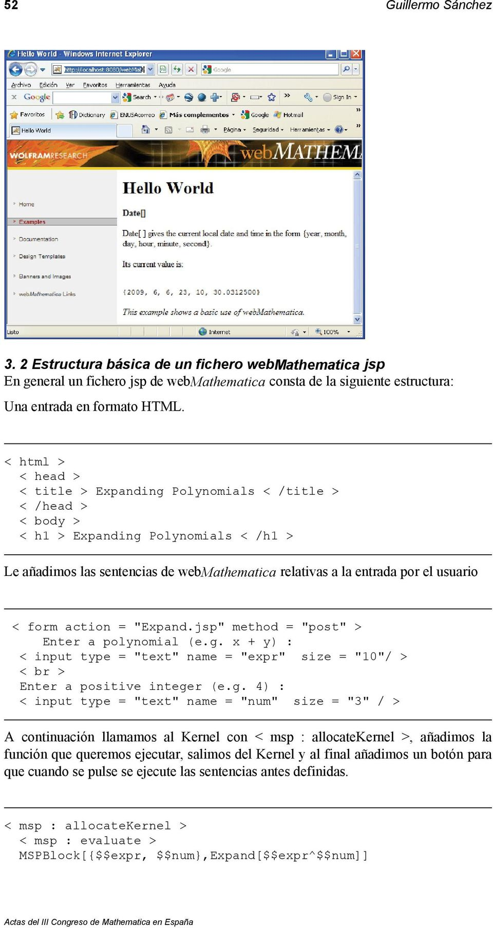 "< form action = ""Expand.jsp"" method = ""post"" > Enter a polynomial (e.g."
